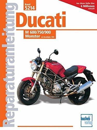 Reparaturanleitung Ducati M 600/750/900 Monster: ab Modelljahr 1993
