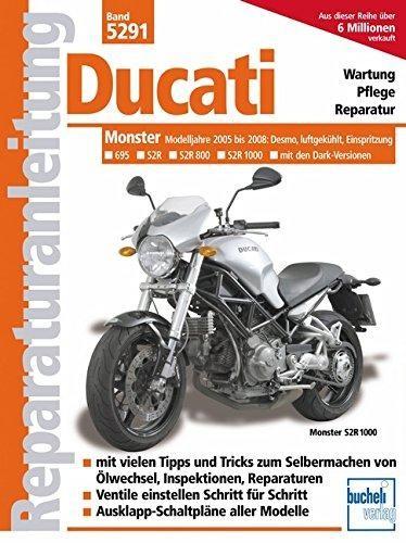 Reparaturanleitung Ducati Monster: ab Modelljahr 2005