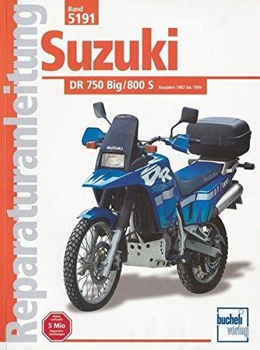 Reparaturanleitung Suzuki DR 750/800 Big, 800S (ab Herbst 1987)