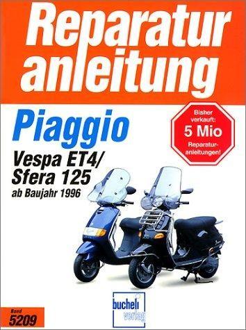 Reparaturanleitung Piaggio Sfera 125/Vespa ET 4 ab Baujahr 1996