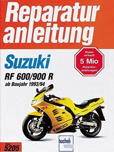 Reparaturanleitung Suzuki RF 600 R/ RF 900 R (ab Baujahr 1993/94)