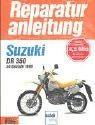Reparaturanleitung Suzuki DR 350 ab 1990