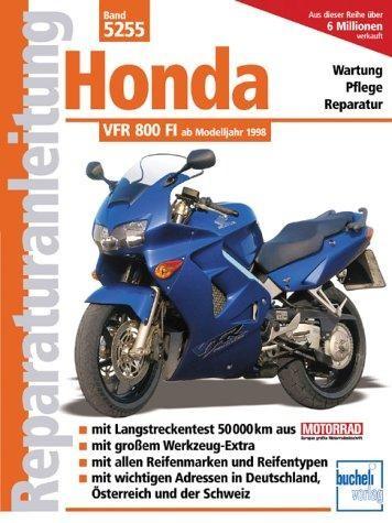 Reparaturanleitung Honda VFR 800 FI