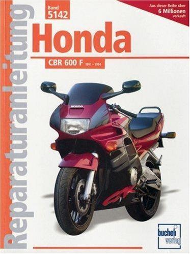 Reparaturanleitung Honda CBR 600 F ab 1991