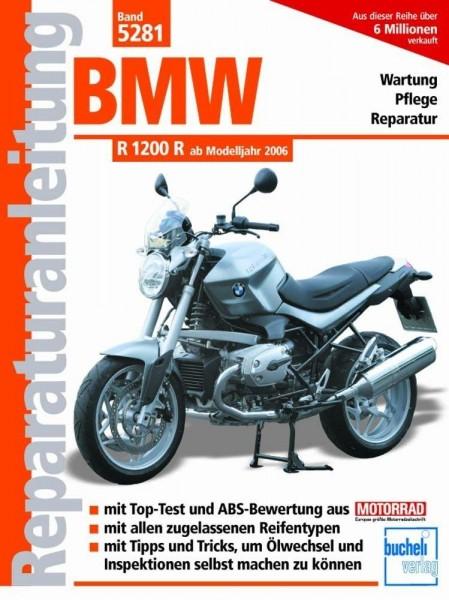 Reparaturanleitung BMW R 1200 R ab Modelljahr 2006