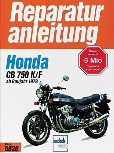 Reparaturanleitungen Honda CB 750 K/F Bol d'or (ab 1979)