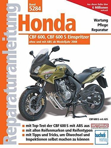 Reparaturanleitung Honda CBF 600 ab Modelljahr 2008