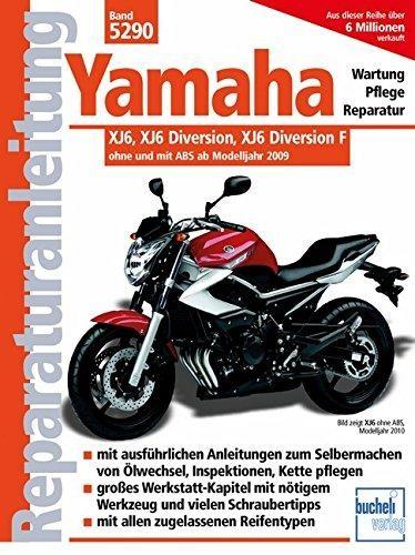 Reparaturanleitung Yamaha: XJ6, XJ6 Diversion, XJ6 Diversion F ohne und mit ABS ab 2009