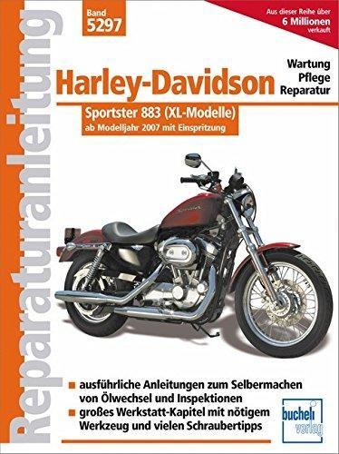 Reparaturanleitung Harley Davidson Sportster 883: mit Einspritzung ab Modelljahr 2007