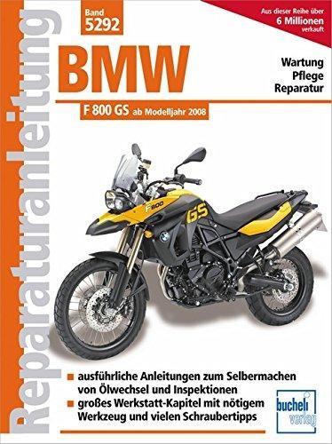 Reparaturanleitung BMW F 800 GS ab Modelljahr 2008