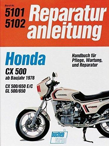Reparaturanleitung Honda CX 500/650 GL 500/650 ab 1978