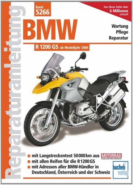Reparaturanleitung BMW R 1200 GS Modelljahre 2004 bis 2010