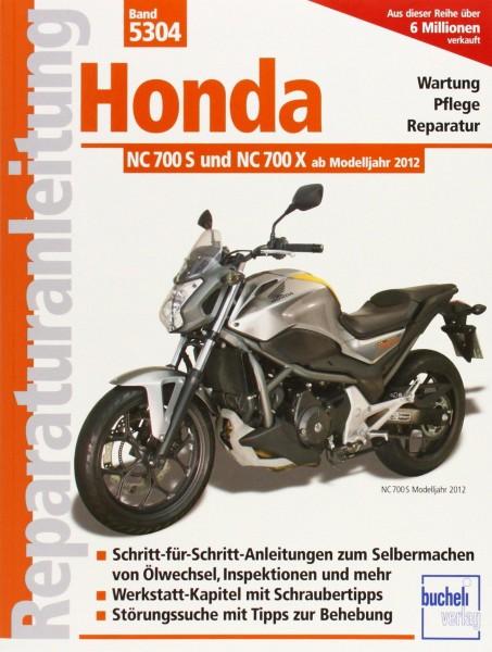 Reparaturanleitung Honda NC 700 S und NC 700 X (ab Modelljahr 2012)