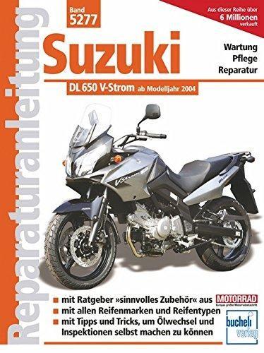 Reparaturanleitung Suzuki DL 650 V-Strom ab Modelljahr 2004