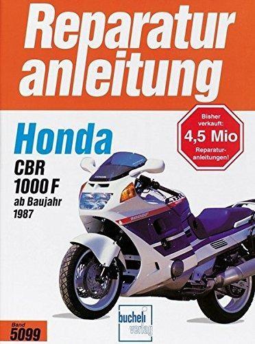 Reparaturanleitung Honda CBR 1000 F (ab 1987)
