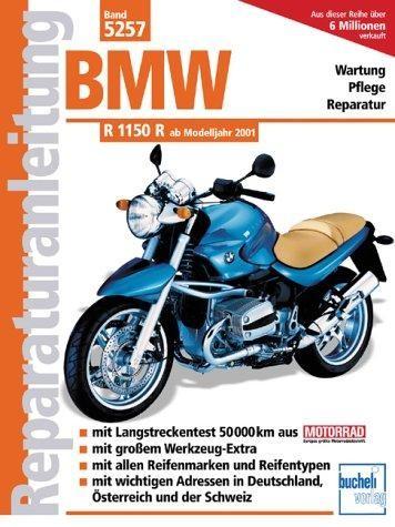 Reparaturanleitung BMW R 1150 R ab Modelljahr 2001