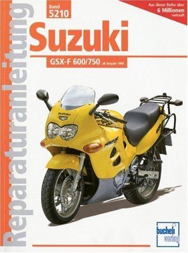 Reparaturanleitungen Suzuki GSX-F 600/750 ab Baujahr 1988