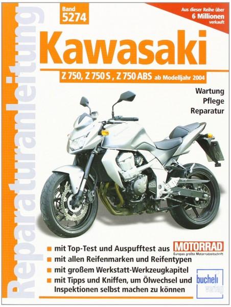 Reparaturanleitung Kawasaki Z 750, Z 750 S, Z 750 ABS: ab Modelljahr 2004