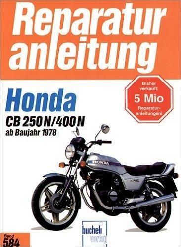 Reparaturanleitung Honda CB 250 N / CB 400 N ab 1978