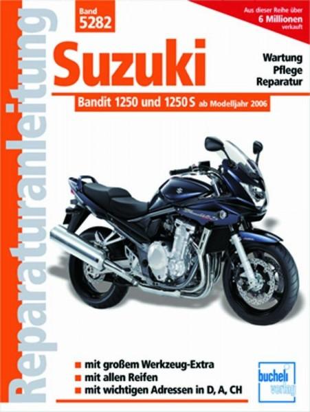 Reparaturanleitung Suzuki Bandit 1250 und 1250 S ab Modelljahr 2007