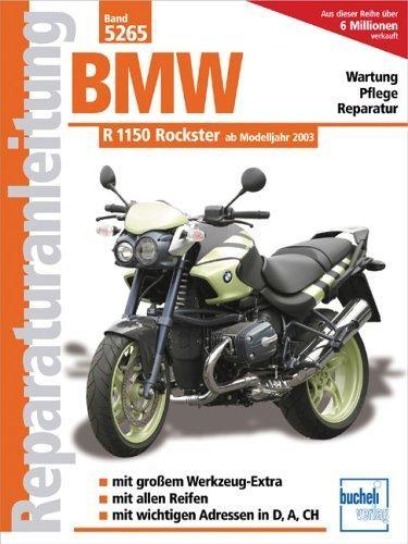 Reparaturanleitung BMW R 1150 R Rockster ab 2003