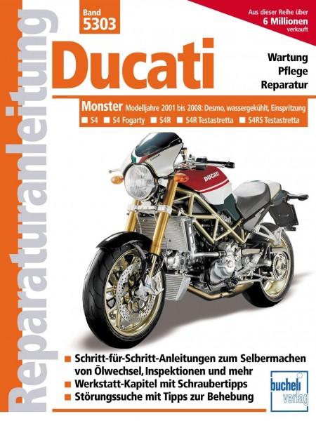 Reparaturanleitung Ducati Monster mit 4 Ventilen, Desmo, Wasserkühlung, Einspritzung: S4 (2001-200