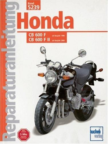 Reparaturanleitung Honda CB 600 F/F II Hornet ab Baujahr 1998
