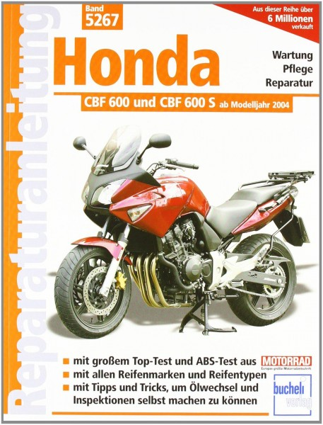 Reparaturanleitung Honda CBF 600 und CBF 600 S ab Modelljahr 2004