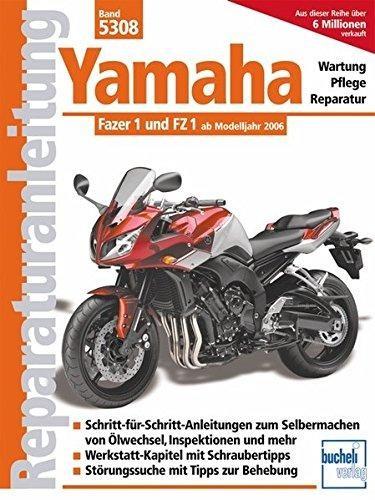 Reparaturanleitung Yamaha Fazer 1 und FZ 1 ab Modelljahr 2006