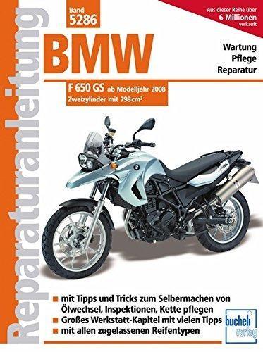 Reparaturanleitung BMW F 650 GS ab Modelljahr 2008
