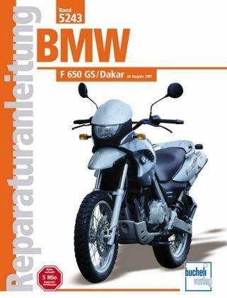 Reparaturanleitung BMW F 650 GS/Dakar ab Baujahr 2000