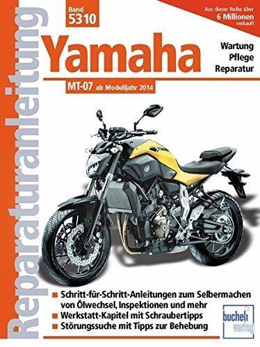 Reparaturanleitung Yamaha MT 07: ab Modelljahr 2014