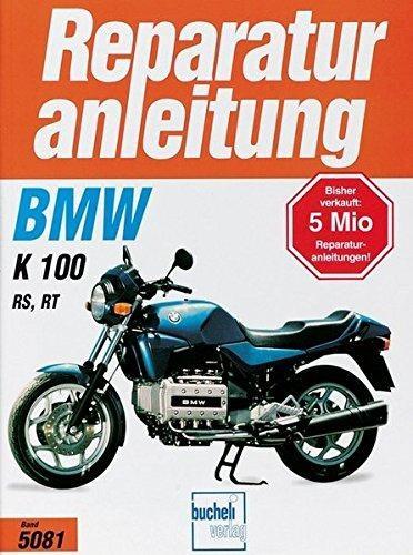 Reparaturanleitung BMW K 100 RS / K 100 RT Bj 1986-1991