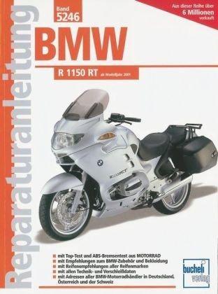 Reparaturanleitung BMW R 1150 RT: ab Modelljahr 2001